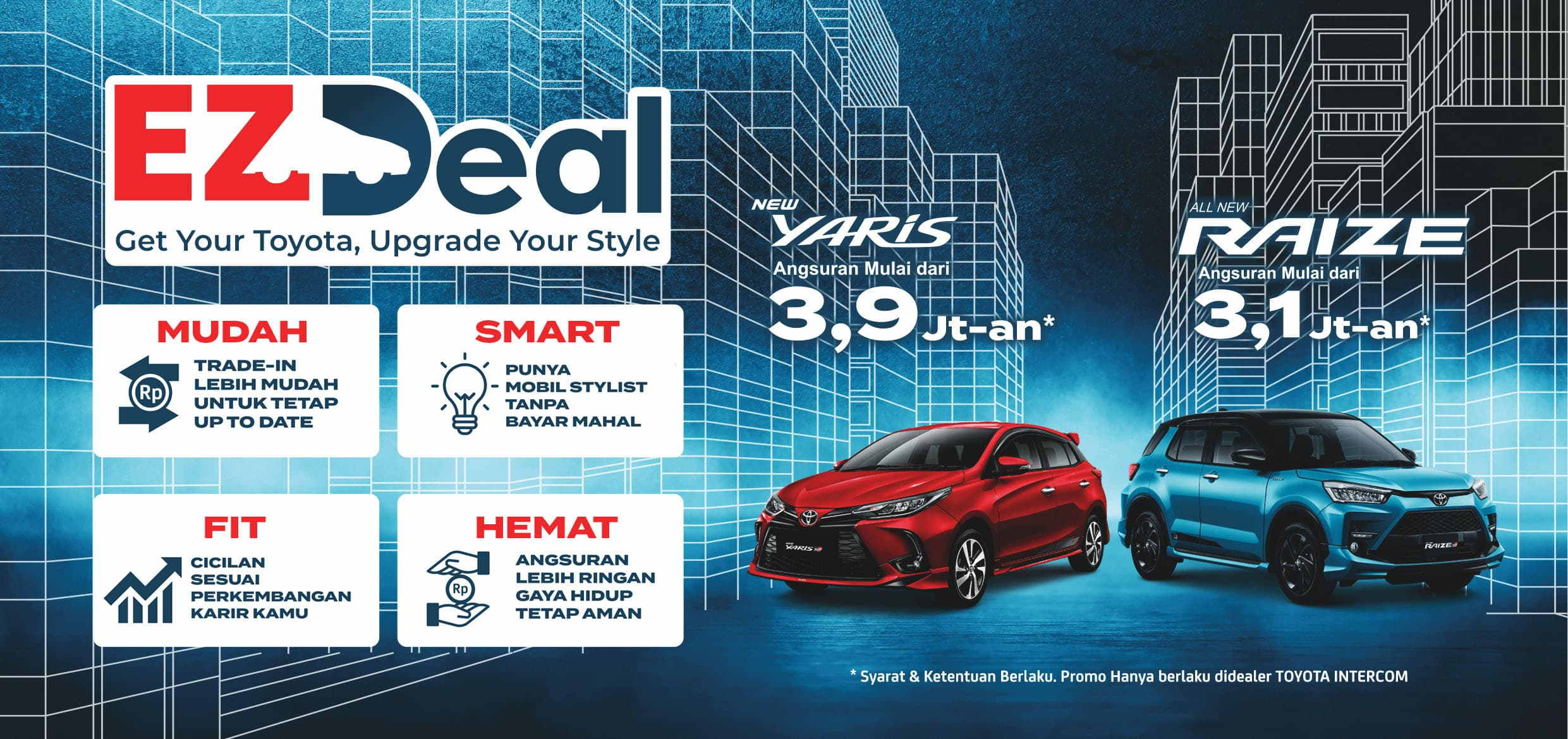 EZ DEAL Get Your Toyota, Upgrade Your Style